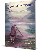 Order your copy of Blazing A Trail: The Minna Anthony Common Story
